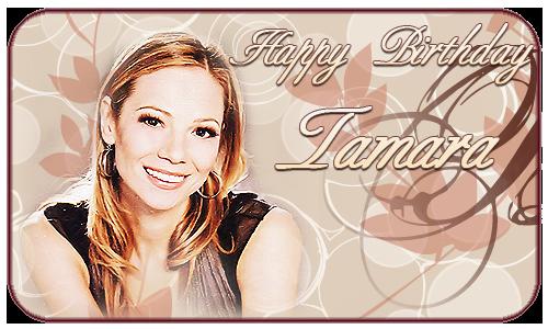 Happy Birthday Tamara @ tamara-braun.com/tamarabraun.org